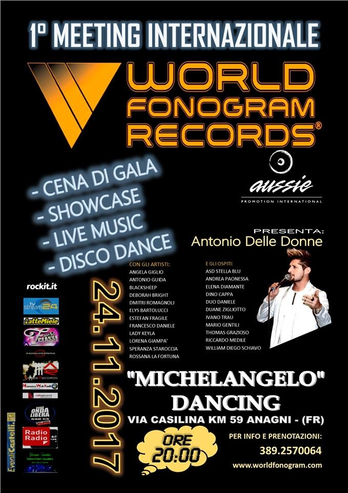 I° MEETING INTERNAZIONALE WORLD FONOGRAM RECORDS & AUSSIE PROMOTION INTERNATIONAL 24.11.2017 ore 20:00